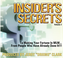 Insider's Secrets in MLM, Vol. 2